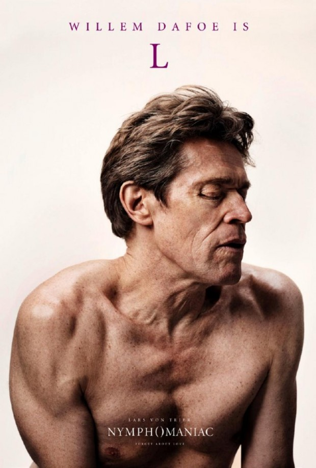 Nymphomaniac Poster Willem Dafoe is L
