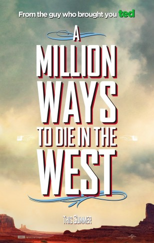 A MILLION WAYS TO DIE IN THE WEST Poster 08