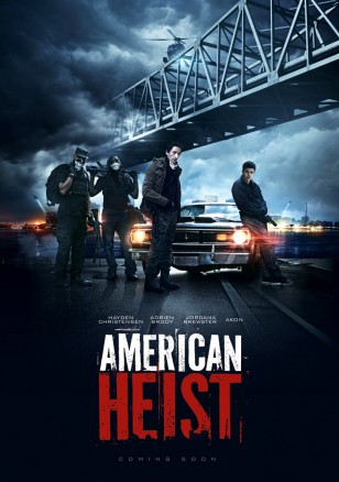 AMERICAN HEIST Poster 01